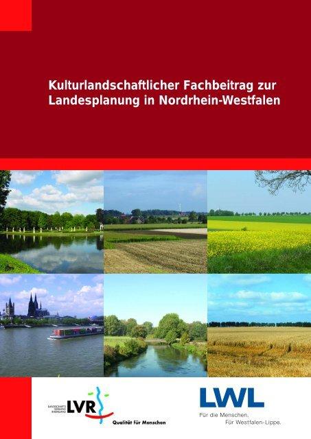 Kulturlandschaftlicher Fachbeitrag zur Landesplanung in Nordrhein ...