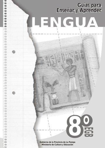 Lengua- Guias para Enseñar y Aprender - Ministerio de Cultura y ...