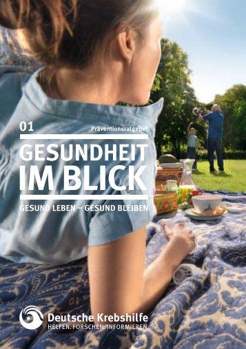 Präventionsratgeber: Gesundheit im Blick - Deutsche Krebshilfe eV