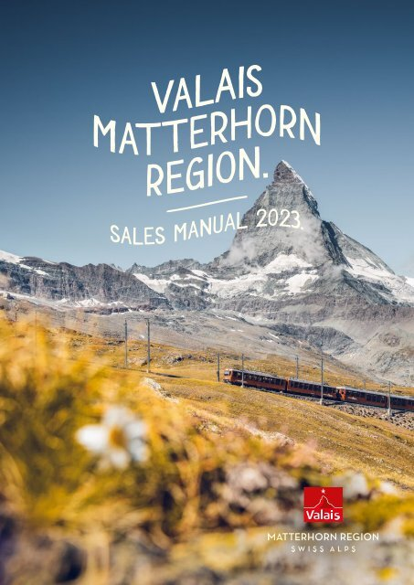 Sales Manual (Valais map) – long-haul markets