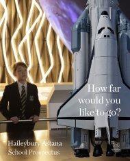 Haileybury Astana Main School Prospectus 2020-2021
