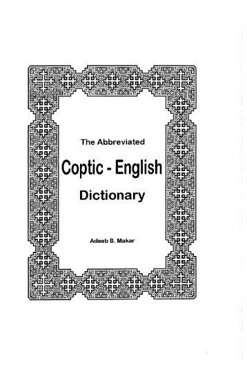 Coptic English Dictionary - Adeeb Makar - Saint Mina Coptic ...