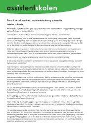 Tema 1: Arbeidsrutiner i assistentskolen og ... - Barnehageforum