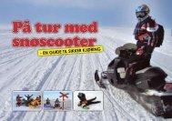 På tur med snøscooter - en guide til sikker kjøring - Trygg Trafikk