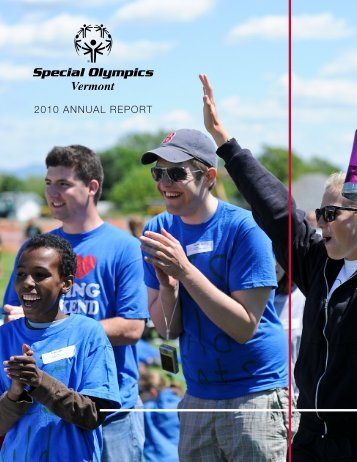 2010 ANNUAL REPORT - Special Olympics Vermont