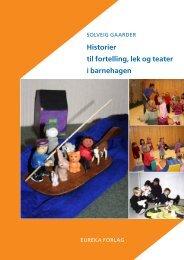 Historier til fortelling, lek og teater i barnehagen - Munin