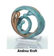 ANMUT IN METALL - BRONZEN VON ANDREA KRAFT