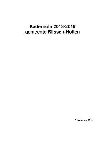 Kadernota 2013-2016 gemeente Rijssen-Holten
