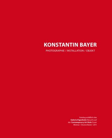 KONSTANTIN BAYER - Galerie Eigenheim