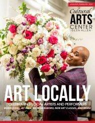 Art Locally - Issue 4 - The Cultural Arts Center at Glen Allen