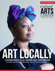 Art Locally - Issue 1 - The Cultural Arts Center at Glen Allen