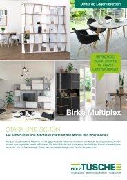 Stark und schön: Birke Multiplex