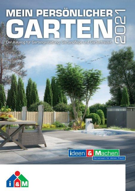 Gartenkatalog 2021 - Holz im Garten - i&M - Sortiment - Thyssen - Akzo