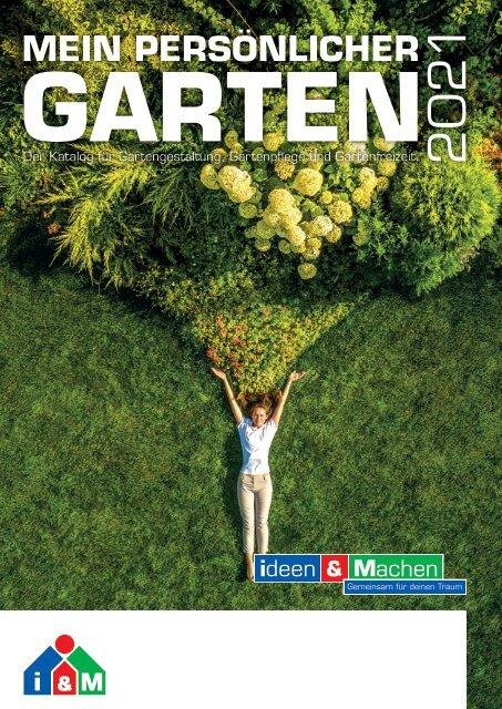 Gartenkatalog 2021 - Holz im Garten - i&M - emo - Scobalit - Remmers