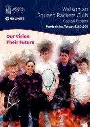 Watsonian Squash Courts Capital Project