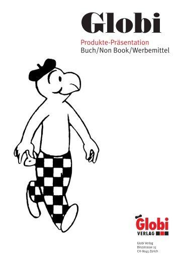 Produkte-Präsentation Buch/Non Book/Werbemittel - Globi Verlag