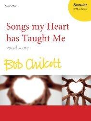 Chilcott Songs my Heart has Taught Me