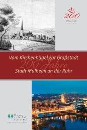Vom Kirchenhügel zur Großstadt Stadt Mülheim an der Ruhr