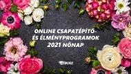 ONLINE ÉLMÉNYPROGRAMOK 2021 NŐNAP - IBUSZ