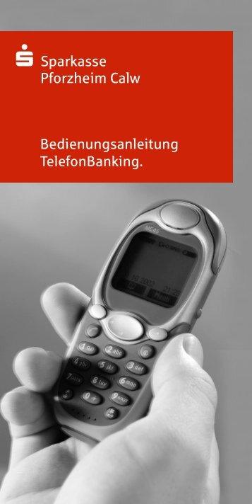 da. Bedienungsanleitung TelefonBanking. - Sparkasse Pforzheim ...