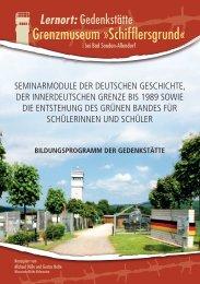 Grenzmuseum »Schifflersgrund« - Akademie der Einheit