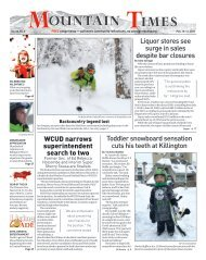 Mountain Times - Volume 50, Number 6 - Feb. 10-16, 2021