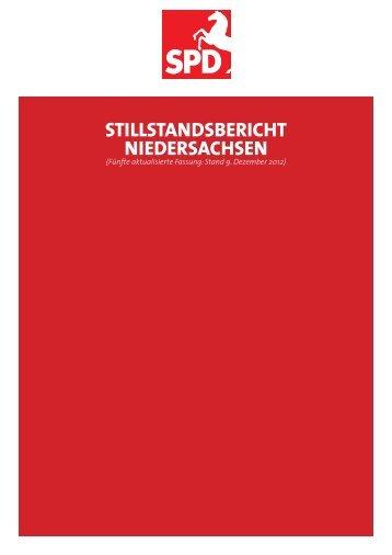 STILLSTANDSBERICHT NIEDERSACHSEN - SPD Niedersachsen