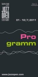 Festivalprogramm jazzopen 2011 01 - 10|07 - Jazzopen Stuttgart