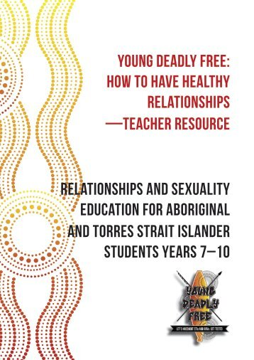 Young Deadly Free: How to have healthy relationships