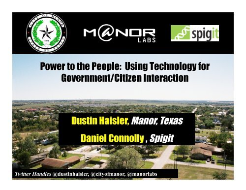 Dustin Haisler, Manor, Texas Daniel Connolly, Spigit