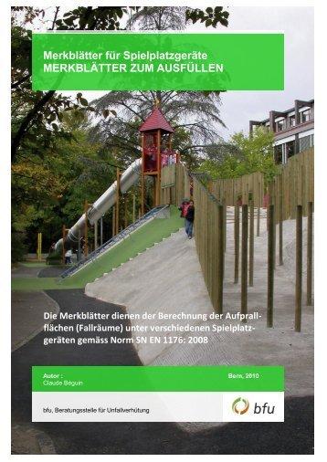 Merkblätter für Spielplatzgeräte MERKBLÄTTER ZUM ... - BfU