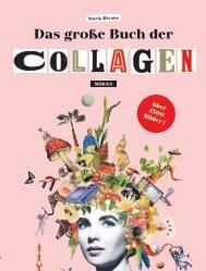 Leseprobe zu »Das große Buch der Collagen«