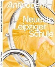 Leseprobe Antipoden? Neueste Leipziger Schule