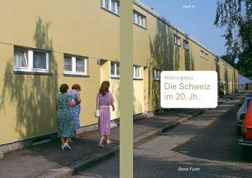 Die Schweiz im 20. Jh. - René Furer Architektur Hefte