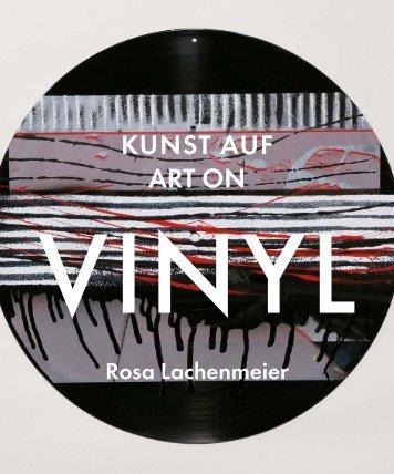 Kunst auf Vinyl – Art on Vinyl, Rosa Lachenmeier