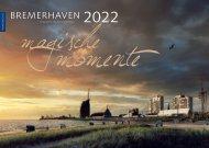 Bremerhaven – Magische Momente 2022