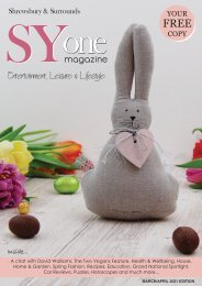 Shrewsbury's SYone magazine - Spring Edition 2021