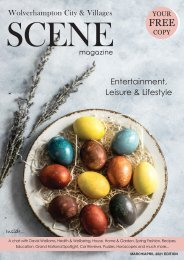Wolverhampton City & Villages Scene Magazine Spring Edition