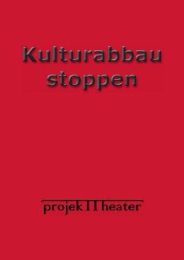 Doku Kulturabbau stoppen - projekTTheater Zittau