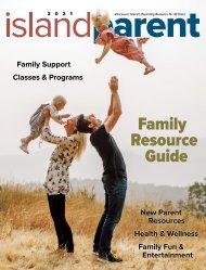 Island Parent Magazine 2021 Family Resource Guide