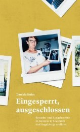 Auszug aus: Daniela Kuhn: Eingesperrt, ausgeschlossen