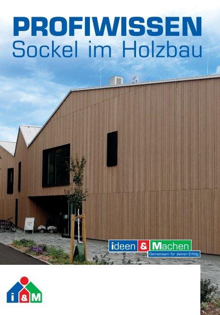 ProfiWissen Sockel im Holzbau i&M
