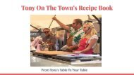 TONY ON THE TOWN'S RECIPE BOOK