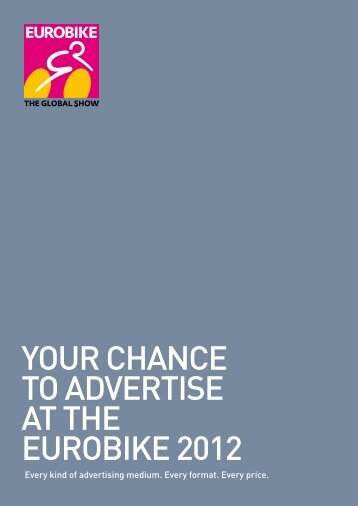 YOUR CHANCE TO ADVERTISE AT THE EUROBIKE 2012