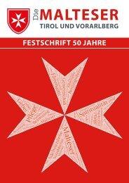 Die MALTESER - Festschrift 50 Jahre Bereich Tirol/Vorarlberg
