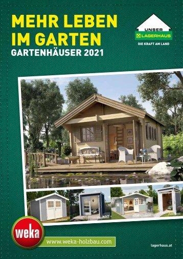 """WEKA Gartenhäuser """"Mehr Leben im Garten!"""" 2021"""