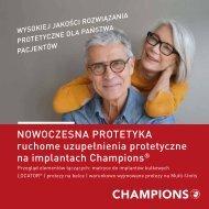 NOWOCZESNA PROTETYKA ruchome uzupełnienia protetyczne na implantach Champions®