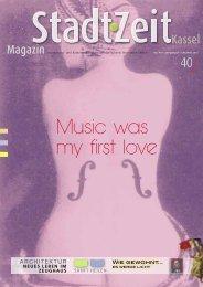 Music was my first love - StadtZeit Kassel