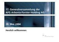 17. Generalversammlung der AFG Arbonia-Forster-Holding AG 28 ...