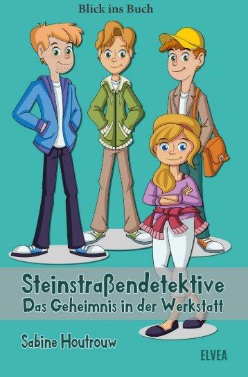 Sabine Houtrouw: Steinstraßendetektive (Blick ins Buch)